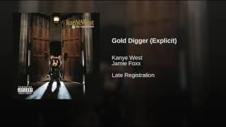 Gold Digger (Explicit)