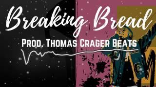 "Meek Mill X Drake X Desiigner Type Beat ""Breaking Bread"""