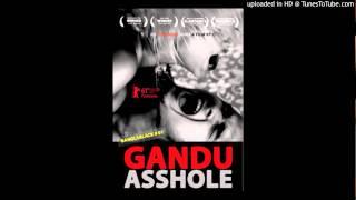GANDU Title Song