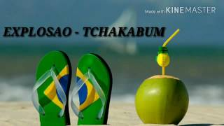 EXPLOSAO -TCHAKABUM(RETRO)