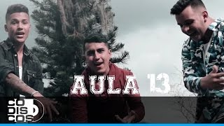 Aula 13 - Un Beso | Vídeo Lyric