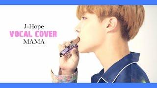 J-Hope BTS - MAMA (Yashua D) | Cover Español