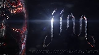 Jinn Series - Trailer - The Creation Before Mankind (Inspired from Themercifulservant)