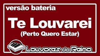 Te Louvarei (BATERIA) - Toque No Altar | Milton Cardoso [COVER]