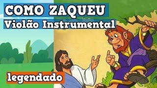 COMO ZAQUEU - LEGENDADO - (VIOLÃO GOSPEL) INSTRUMENTAL