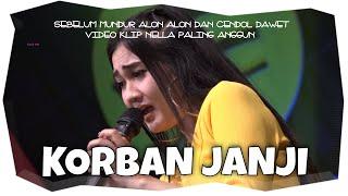 Korban Janji - Nella Kharisma