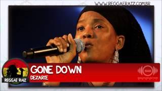 Dezarie - Gone Down