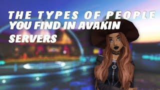 Types of people you find in a server | Avakin life
