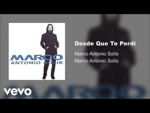 Marco Antonio Solís - Desde Que Te Perdí (Audio)