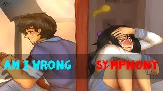 Nightcore-Symphony/Am I Wrong? (Switching Vocals) [100 Subs Special]