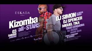 Kizomba All Stars - Dj Simon & Dj Spencer I Eskada Vizela: Sábado 03 Janeiro 2015 I by BlackBeat