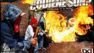Yoobernie ft El Russo Quienes son (Prod By Pimpi)