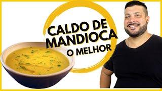 RECEITA DE CALDO DE MANDIOCA