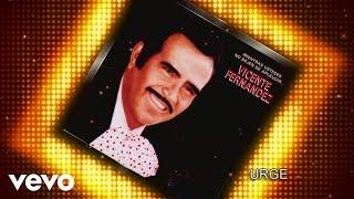 Vicente Fernández - Urge (Cover Audio)