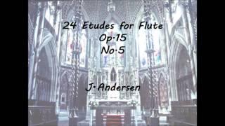 24 Etudes for flute Op.15 No.5/J.Andersen