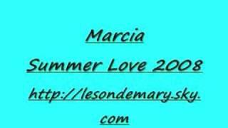 Marcia - Summer Love 2008