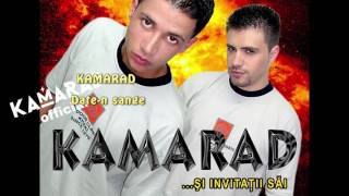 KAMARAD - Date-n sange | Manele Vechi | Kamarad Official