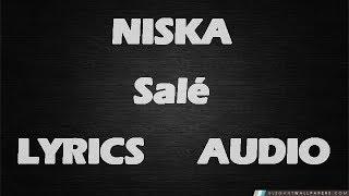 Niska Salé (Lyrics,Audio)