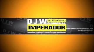 MC Dkzin  - Melhor treta pra marolar - DJ Léléto Rox  ( DJ W IMPERADOR )