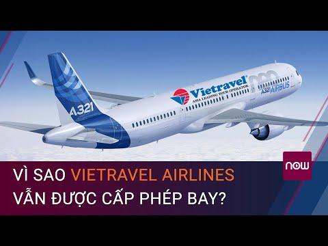 """Chính phủ ra """"lệnh"""" dừng, Vietravel Airlines vẫn """"cất cánh""""?   VTC Now"""
