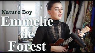 Emmelie de Forest - Nature Boy ( Nat King Cole cover)