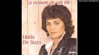 Linda de Suza - La maison de cet ete