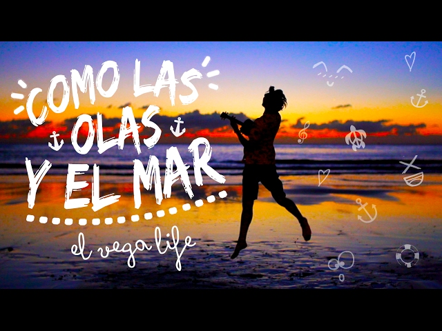 Videoclip oficial de 'Como las olas y el mar', de El Vega Life.