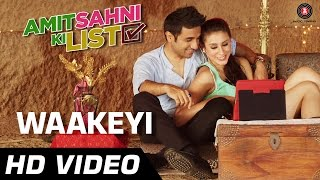 Waakeyi Official Video   Amit Sahni Ki List   Vir Das, Vega Tamotia Kavi, Shastri, Anindita Nayar