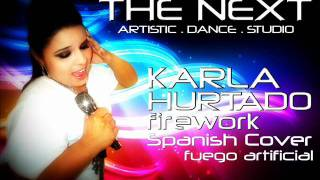 Katty Perry - Firework spanish cover by Karla Hurtado