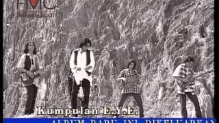 E.Y.E - Setelah Dirimu Ku Kenali (Official Music Video)