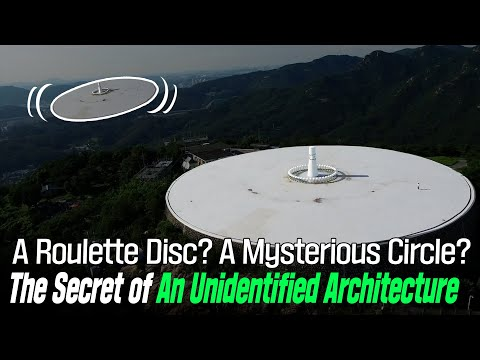 A Roulette Disc?? A Mysterious Circle?? The Secret of An Unidentified Architecture
