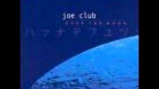Still The Same- Joe Club