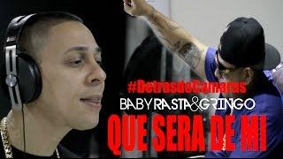 Baby Rasta y Gringo - Que Será de Mi (Detrás de Cámaras)