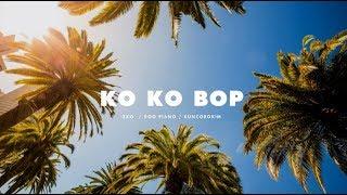 EXO - Ko Ko Bop Cover (Piano Ver.)
