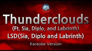 LSD-Thunderclouds (Ft. Sia, Diplo, and Labrinth) (Melody) (Karaoke Version) [ZZang KARAOKE]