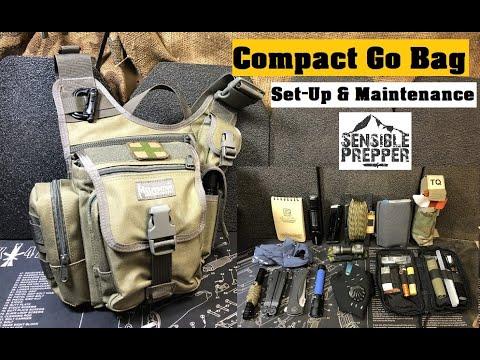 Compact Go Bag Set Up and Maintenance.
