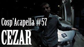 Cosp'Acapella #57: Cezar