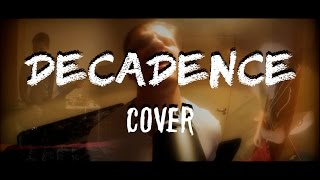 Decadence Cover