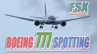 FSX Heathrow Boeing 777 Plane Spotting As Real As it Gets !!
