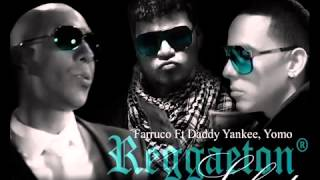 Farrukoft.Daddy Yankee,Yomo-Pa romper la discoteca