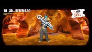 Aladino e a Lâmpada Mágica - Teatro no cinema UCI Dolce Vita Tejo - 10 a 31 de Dezembro