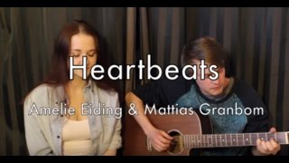 Heartbeats - The Knife (acoustic cover)