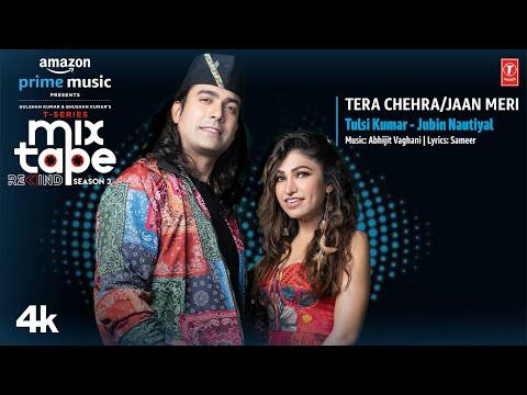 Tera Chehra/Jaan Meri★Ep- 1|Tulsi/Jubin|T-Series MixtapeRewindSeason 3|Abhijit V lAhmed K |Bhushan K