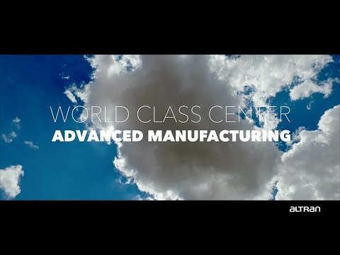 Altran World Class Center: Advanced Manufacturing