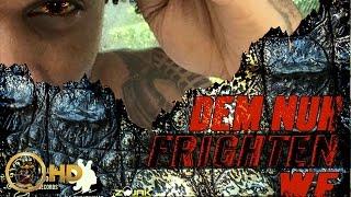 Masicka - Dem Nuh Frighten We (Raw) June 2016