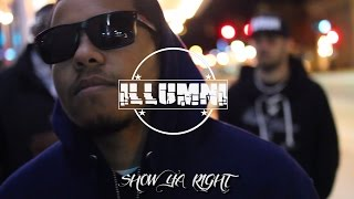 "ILLUMNI -  "" SHOW YA RIGHT """