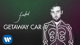 firekid -  Getaway Car [Official Audio]