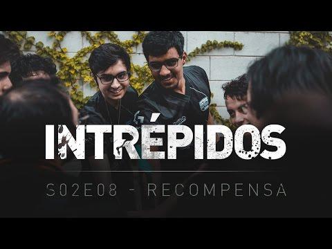 INTRÉPIDOS - RECOMPENSA   S02E08 INTZG x OPK