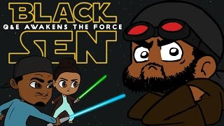 Star Wars The Force Awakens BlackSen - feat. BlackSen
