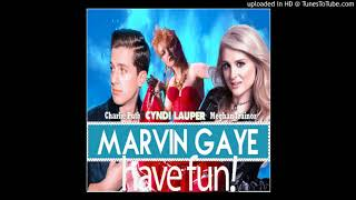 Marvin Gaye and Have Fun (Charlie Puth ft. Meghan Trainor vs. Cyndi Lauper)